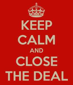 Stai calmo e chiudi il contratto